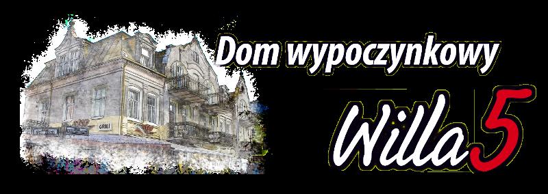 """Dom Wypoczynkowy """"Willa 5"""""""